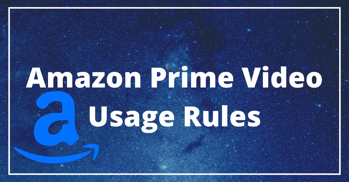 Amazon Prime Video Usage Rules