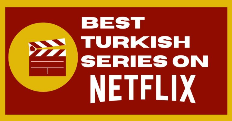 Best Turkish Series on Netflix